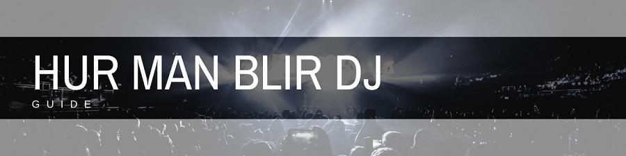 Hur man blir DJ bild